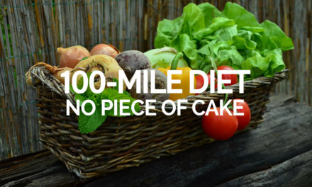 100 Mile Diet is no piece of cake