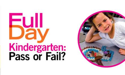 Full-Day Kindergarten: Pass or Fail?