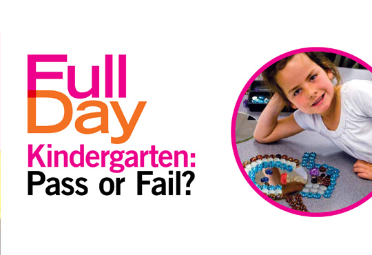 Full-Day Kindergarten: Pass or Fail?