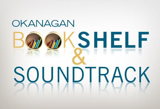 Okanagan Bookshelf & Soundtrack