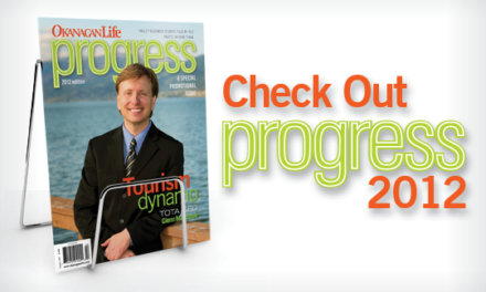 Okanagan Life Presents Progress 2012