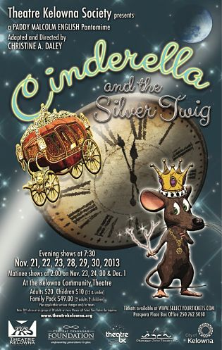 Theatre Kelowna presents Cinderella and the Silver Twig
