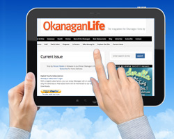 Get Okanagan Life on your Tablet