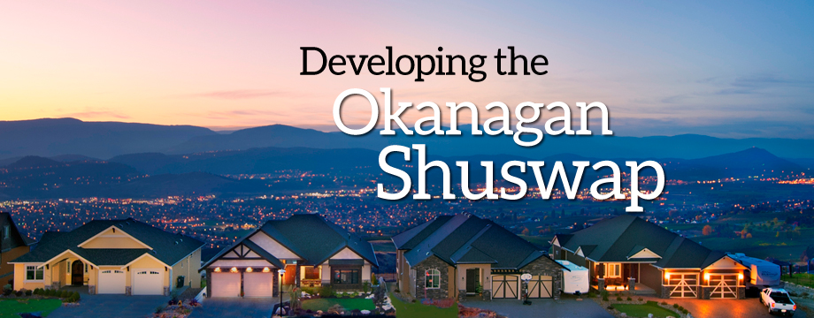 Developing the Okanagan Shuswap