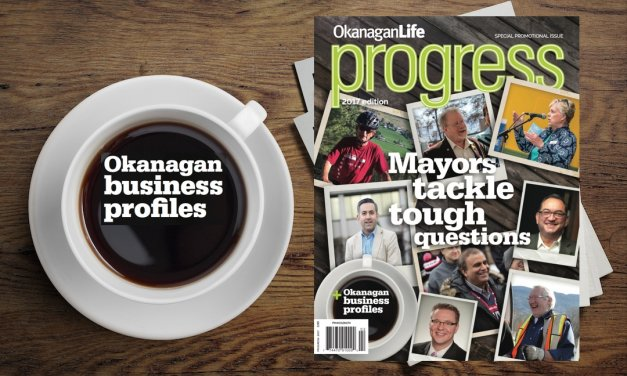 Progress 2017: Spotlight on Okanagan Business