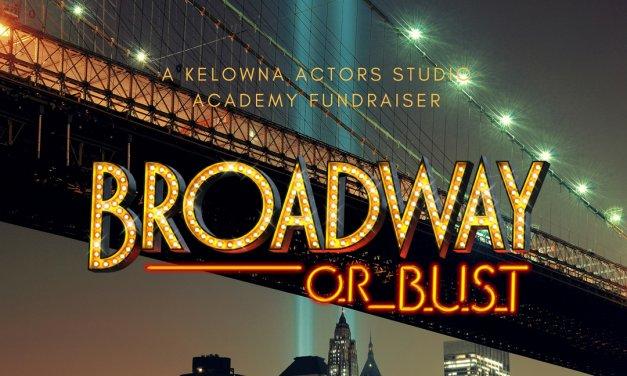 Kelowna Actors Studio presents a Broadway Revue Fundraiser