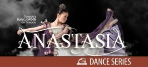 Ballet Jörgen's Anastasia: Dance Series @ Vernon & District Performing Arts Centre | Vernon | BC | Canada
