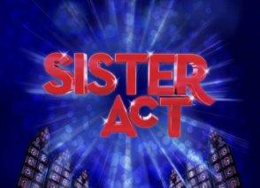 Sister Act - The Musical @ Kelowna Actors Studio | Kelowna | BC | Canada