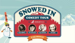 Snowed In Comedy Tour - 10 Year Anniversary @ Kelowna Community Theatre | Kelowna | BC | Canada