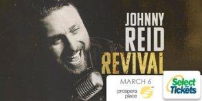 Johnny Reid: Revival Live Tour @ Prospera Place | Kelowna | BC | Canada