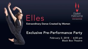Elles: Exclusive Pre-Performance Party @ Kelowna Community Theatre | Kelowna | BC | Canada