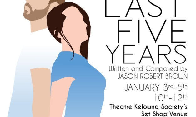 Theatre Kelowna Society and Why Not Theatre present award-winning musical